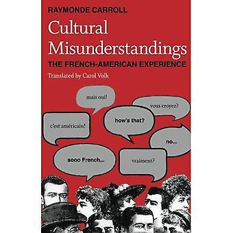 Kulturelle misforståelser: Fransk-amerikansk erfaring