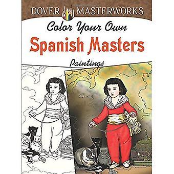 Dover Masterworks: Couleur vos propres tableaux de maîtres espagnols