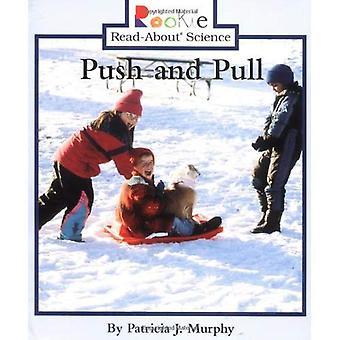 Push & Pull (Rookie lezen-over Science)