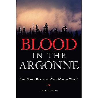 Blood in the Argonne: The Lost Battalion of World War I, Vol. 8