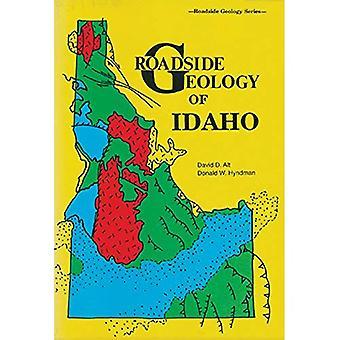 Roadside Geology of Idaho (Roadside Geology)