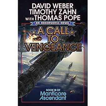 A Call to Vengeance (Manticore�Ascendant)
