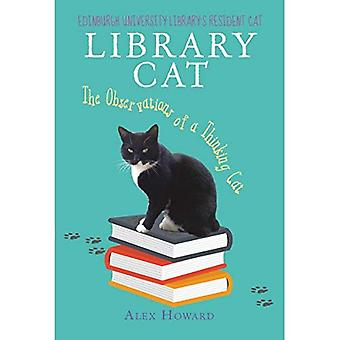 Library Cat: The Observations of a Thinking Cat
