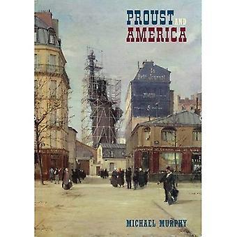 Proust and America : The influence of American art, culture and literature on A la recherche du temps Perdu