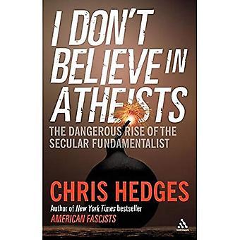 Ik geloof niet in atheïsten