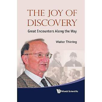 La joie de la découverte: grandes rencontres le long du chemin