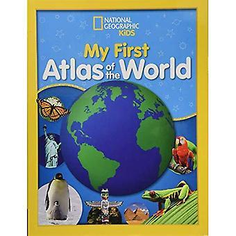 National Geographic Kids meine ersten Atlas of the World: ein Kind erste Bildatlas