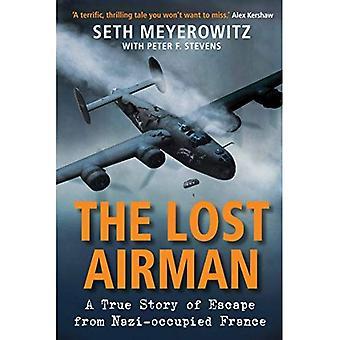 O aviador perdido: Uma verdadeira história da fuga da França ocupada pelos nazistas