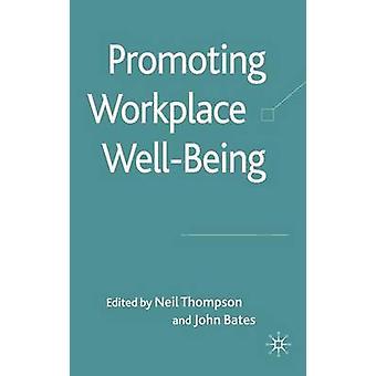 تعزيز رفاهية مكان العمل قبل طومسون & نيل