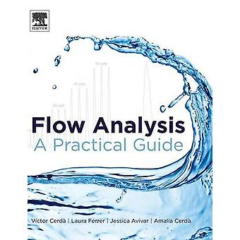 Flow Analysis A Practical Guide by Cerda & Victor