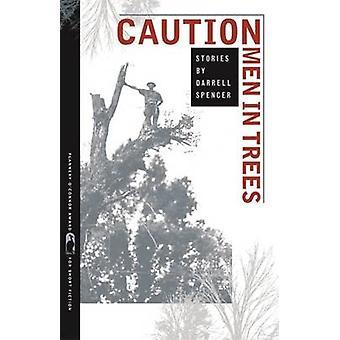 Vorsicht-Men in Trees von Spencer & Darrell