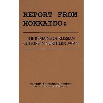 Relazione da Hokkaido i resti della cultura russa nel nord del Giappone di Lensen & George