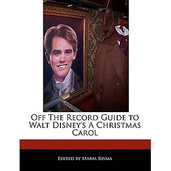 Off The Record führen Sie zu Walt Disneys eine Weihnachtsgeschichte von Risma & Maria