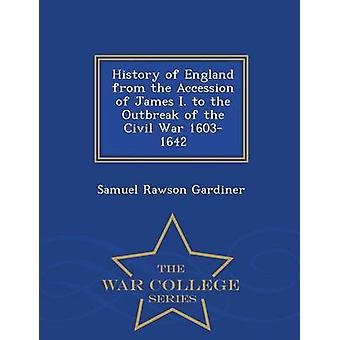 Storia dell'Inghilterra dall'adesione dei James I. allo scoppio della guerra civile 16031642 War College serie di Gardiner & Samuel Rawson