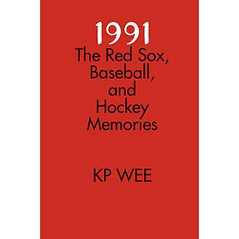 1991 The Red Sox Baseball and Hockey Memories by Wee & KP
