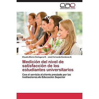 Medicion del Nivel de Satisfaccion de Los Estudiantes Universitarios by Cartagena R. Claudio Marco