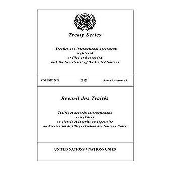 Treaty Series 2826 (English/French Edition) by Treaty Series 2826 (En
