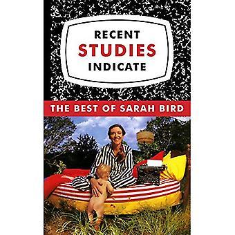 Études récentes indiquent: le meilleur de sarah Bird