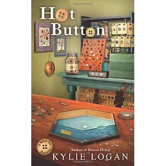 Hot Button by Kylie Logan - 9780425251355 Book