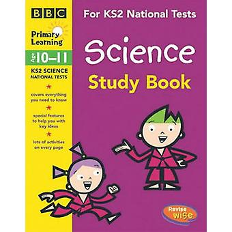 KS2 Revisewise Science Study Book (1st New edition) by Jane Webster -