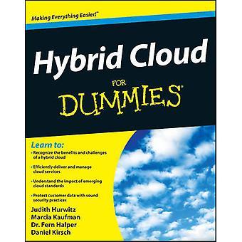 Hybrid Cloud Computing For Dummies by Judith Hurwitz - Marcia Kaufman