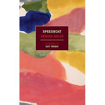 Speedboat by Renata Adler - Guy Trebay - 9781590176139 Book