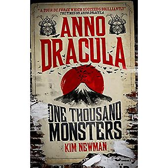 Anno Dracula - One Thousand Monsters by Kim Newman - 9781781165638 Bo