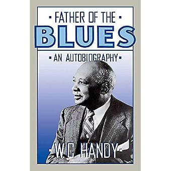 Father of the Blues: An Autobiography