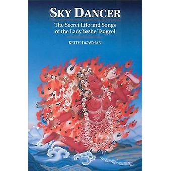 Sky Dancer 9781559390651 by Keith Dowman