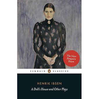 A Doll's House and Other Plays (Penguin Classics) (Paperback) by Ibsen Henrik
