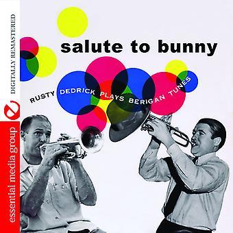 Rusty Dedrick - hylder til Bunny: rusten Dedrick spiller Berigan melodier [CD] USA import