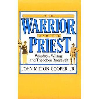 Krigaren och prästen - Woodrow Wilson och Theodore Roosevelt av
