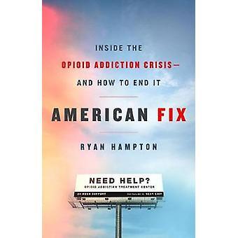 Amerykański Fix - wewnątrz kryzysu od opioidów - i jak z tym skończyć