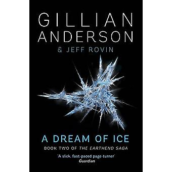 A Dream of Ice by Gillian Anderson - 9781471137761 Book