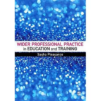 Wider Professional Practice in Education and Training by Sasha Pleasa