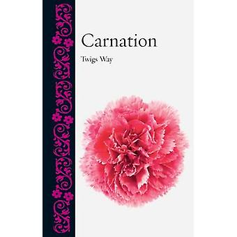 Carnation by Twigs Way - 9781780236346 Book