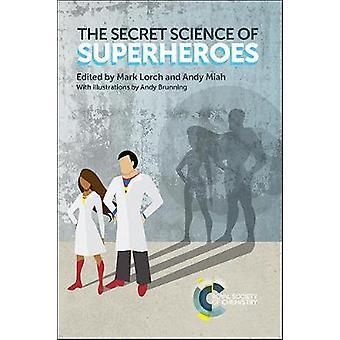La Science secrète de super-héros par Mark Lorch - livre 9781782624875
