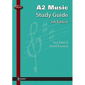 Edexcel A2 Music Study Guide (5th Revised edition) by Paul Terry - Da