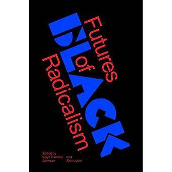 Futures sort radikalisme af Gaye Theresa Johnson - 9781784787585 B