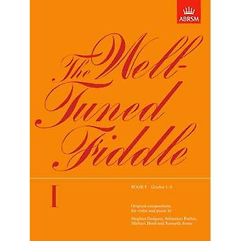 The Well-tuned Fiddle - Book I by ABRSM - 9781854721273 Book