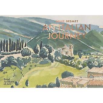 Anne Desmet - An Italian Journey by Anne Desmet - 9781910350546 Book