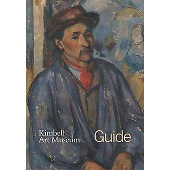 Kimbell Art Museum - gids door Kimbell Art Museum - 9780300196337 boek