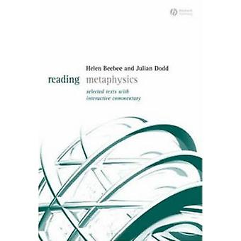 Reading Metaphysics - Selected Texts with Interactive Commentary by He
