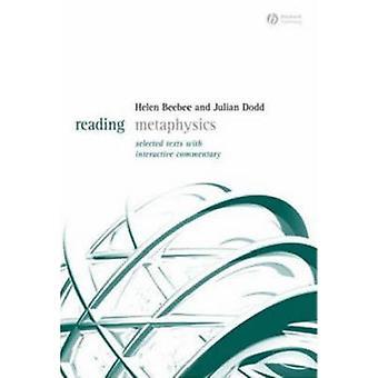 Lezing metafysica - geselecteerde teksten met interactief commentaar door hij