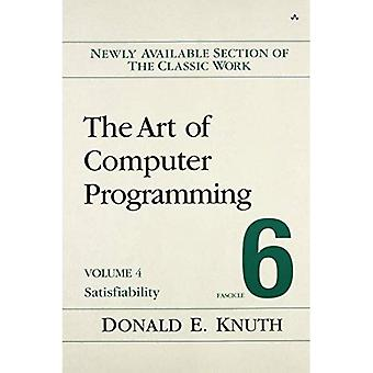 The Art of Computer Programming: Fascicle 6 Volume 4B: Satisfiability