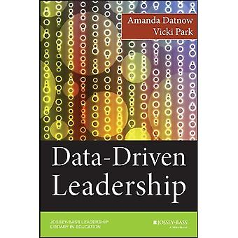 Data-Driven Leadership (Führung Jossey-Bass Bibliothek in Ausbildung)
