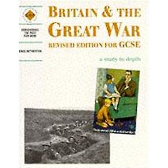 Britain and the Great War: Student's Book (Discovering the Past for GCSE)