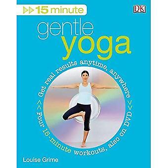 15 minuter skonsam Yoga [med DVD]