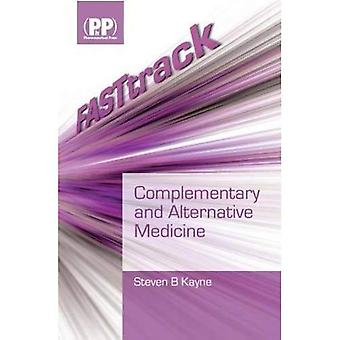Complementary and Alternative Medicine (FASTtrack) [Illustrated]