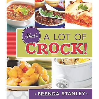That's A Lot of Crock!